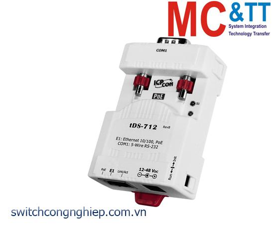 tDS-712 CR: Bộ chuyển đổi tín hiệu 1 cổng RS-232 sang Ethernet với PoE ICP DAS