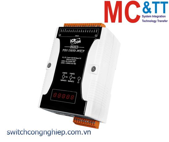 PDS-5105D-MTCP CR: Bộ chuyển đổi tín hiệu 1 cổng RS-232/RS-485 +9 cổng RS-485 sang 2 cổng Ethernet ICP DAS