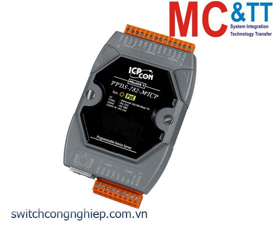 PPDS-782-MTCP CR: Bộ chuyển đổi tín hiệu 7 cổng RS-232 +1 cổng RS-485 sang Ethernet với PoE ICP DAS