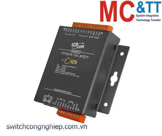 PPDSM-743-MTCP CR: Bộ chuyển đổi tín hiệu 3 cổng RS-232 +1 cổng RS-485 sang Ethernet với PoE ICP DAS