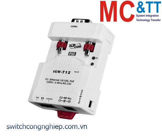 tGW-712 CR: Bộ Gateway Modbus/TCP sang RTU/ASCII với PoE và 1 cổng RS-232 ICP DAS