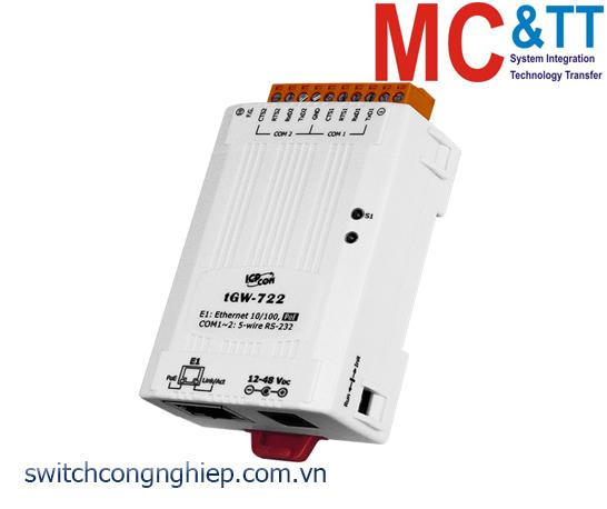 tGW-722 CR: Bộ Gateway Modbus/TCP sang RTU/ASCII với PoE và 2 cổng RS-232 ICP DAS