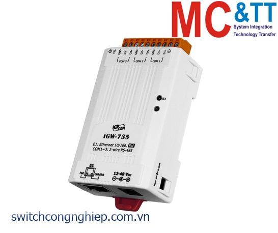 tGW-735 CR: Bộ Gateway Modbus/TCP sang RTU/ASCII với PoE và 3 cổng RS-485 ICP DAS