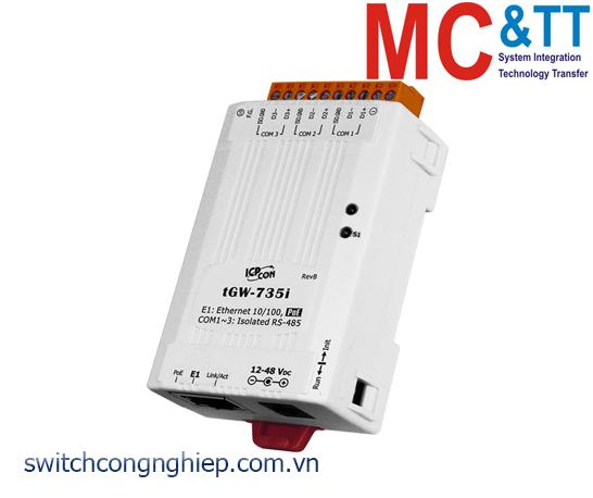tGW-735i CR: Bộ Gateway Modbus/TCP sang RTU/ASCII với PoE và 3 cổng cách ly RS-485 ICP DAS