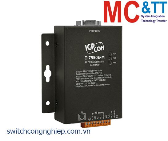 I-7550E-M: Bộ chuyển đổi tín hiệu PROFIBUS sang Ethernet ICP DAS