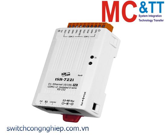 tSH-722i CR: Bộ chuyển đổi tín hiệu 2 cổng RS-232 với PoE và cách ly nguồn ICP DAS